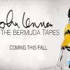 John Lennon: Bermuda Tapes App Available