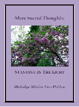 More Sacred Thoughts- Standing in The Light