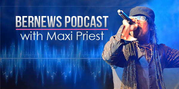 Bernews Podcast with Maxi Priest