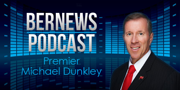 Bernews Podcast with Premier Dunkley 2