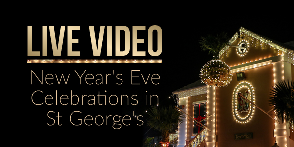 live video New Year's Eve Celebrations in St George's b