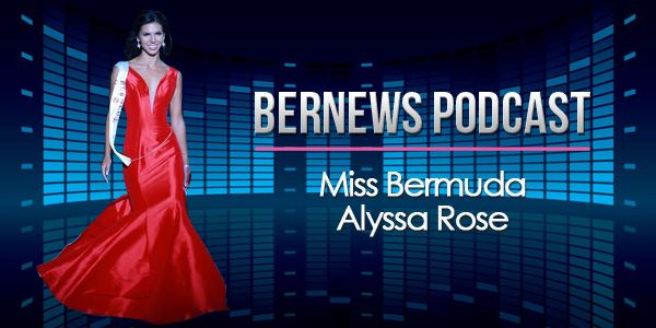 Bernews Podcast with Alyssa Rose