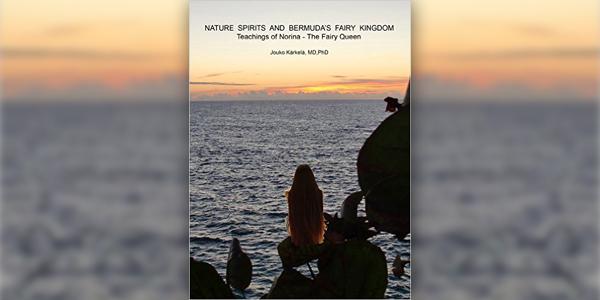 Nature Spirits and Bermuda's Fairy Kingdom Jan 29 2016 TC