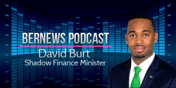 Bernews Podcast with David Burt