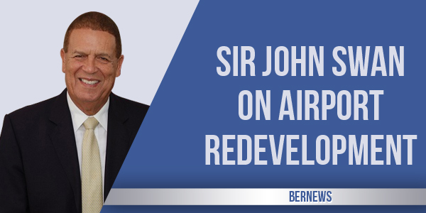 Sir John Swan 2017 Interview Airport Redevelopment TC
