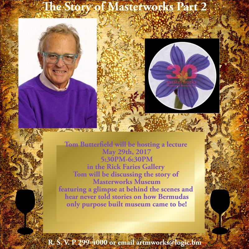 The Story of Masterworks Bermuda May 2017