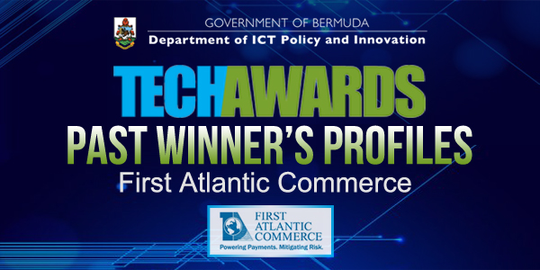 Tech Awards 600x300 First Atlantic Commerce
