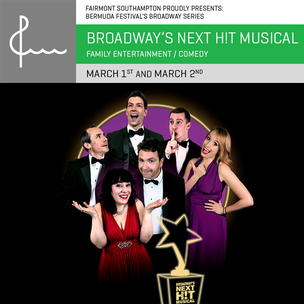 Broadway's Next Hit Musical Bermuda March 2019