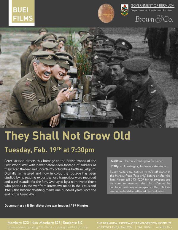 They Shall Not Grow Old Bermuda February 2019