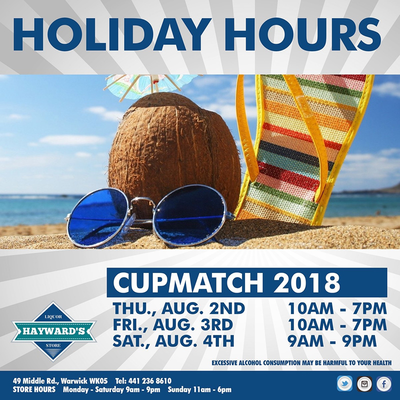 Hayward's Liquor Store Cup Match Holiday Hours Aug 2018