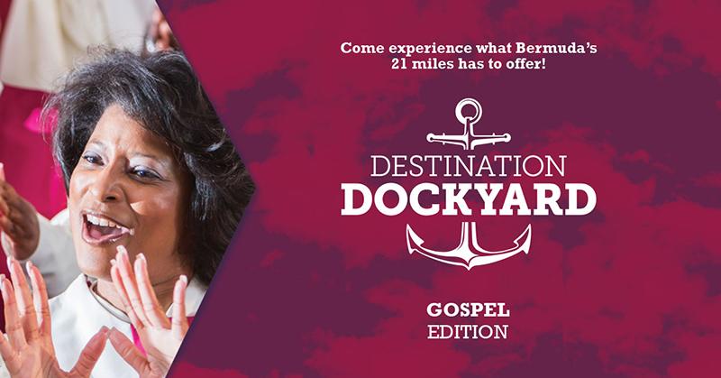Destination Dockyard Gospel Edition Bermuda Aug 2019