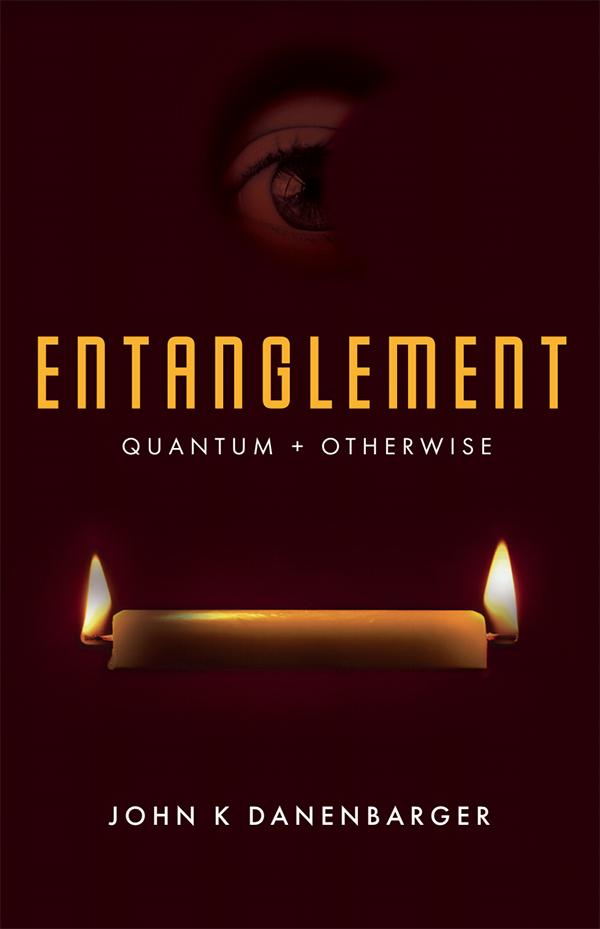 Entanglement Quantum + Otherwise Bermuda Aug 2019