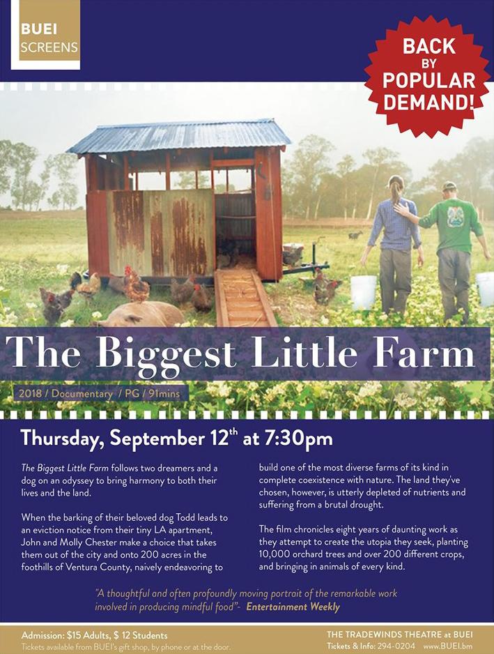 BUEI The Biggest Little Farm Bermuda Sept 2019