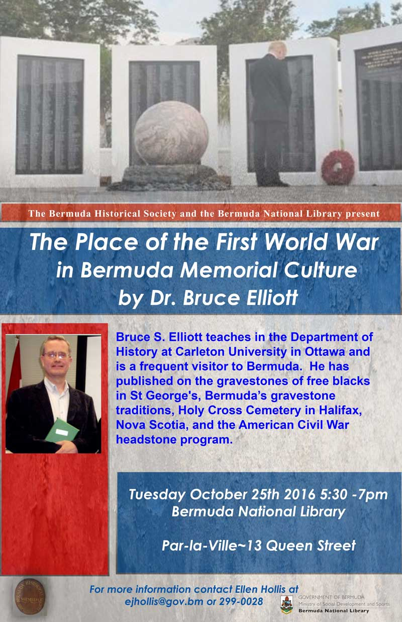The Place of the First World War in Bermuda Memorial Culture with Dr Bruce Elliott