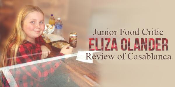 Junior Food Critic Eliza Casablanca 2