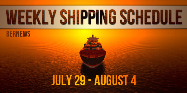 Weekly Shipping Schedule Bermuda TC July 29 - August 4 2017