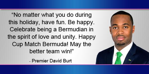 Premier David Burt Cup Match Message Bermuda August 1 2017