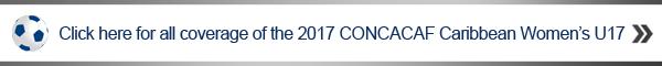 click here Bermuda 2017 CONCACAF Caribbean Women's U17