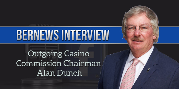 Outgoing Casino Commission Chairman Alan Dunch Podcast 2