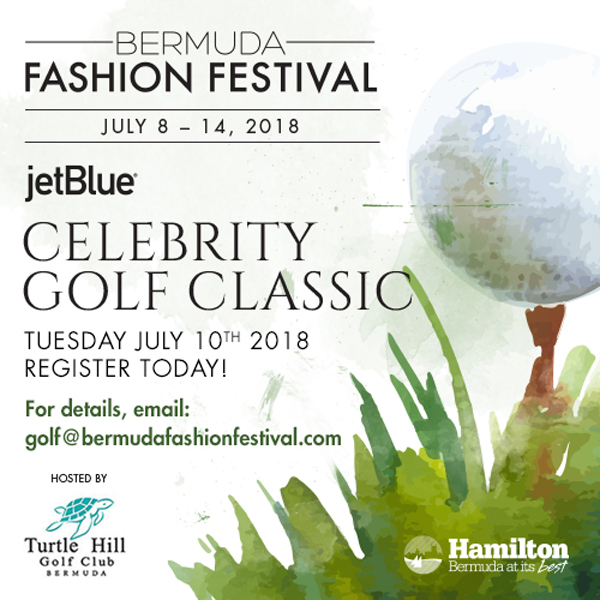 Celebrity Golf Classic Bermuda Fashion Festival June 2018