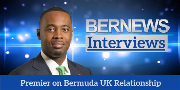 Premier on Bermuda UK Relationship TC June 14 2018
