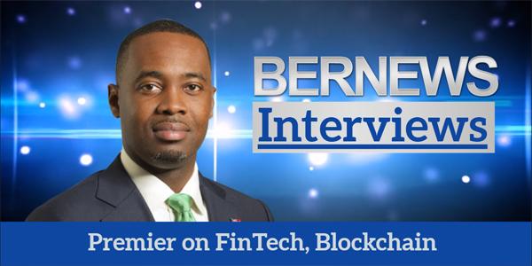 Premier on FinTech, Blockchain TC Bermuda June 14 2018
