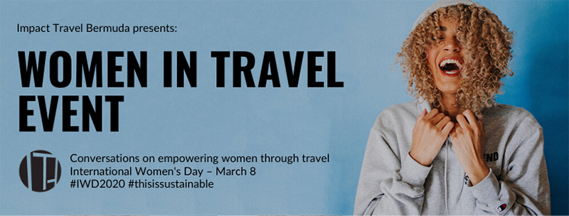 Impact Travel Bermuda Women In Travel March 2020
