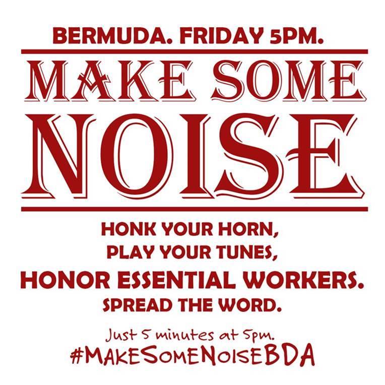 Make some noise Bermuda April 23 2020