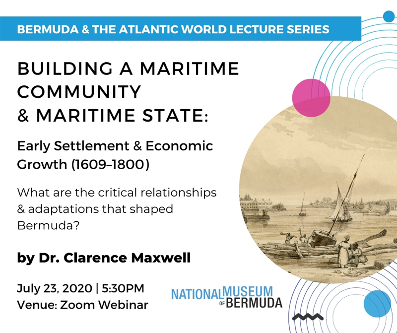 Bermuda and the Atlantic World Lecture Series July 2020