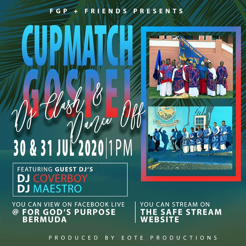 Cup Match Gospel Bermuda July 2020