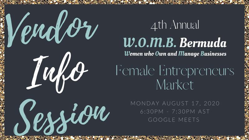 WOMB Market Vendor Info Session Bermdua Aug 2020