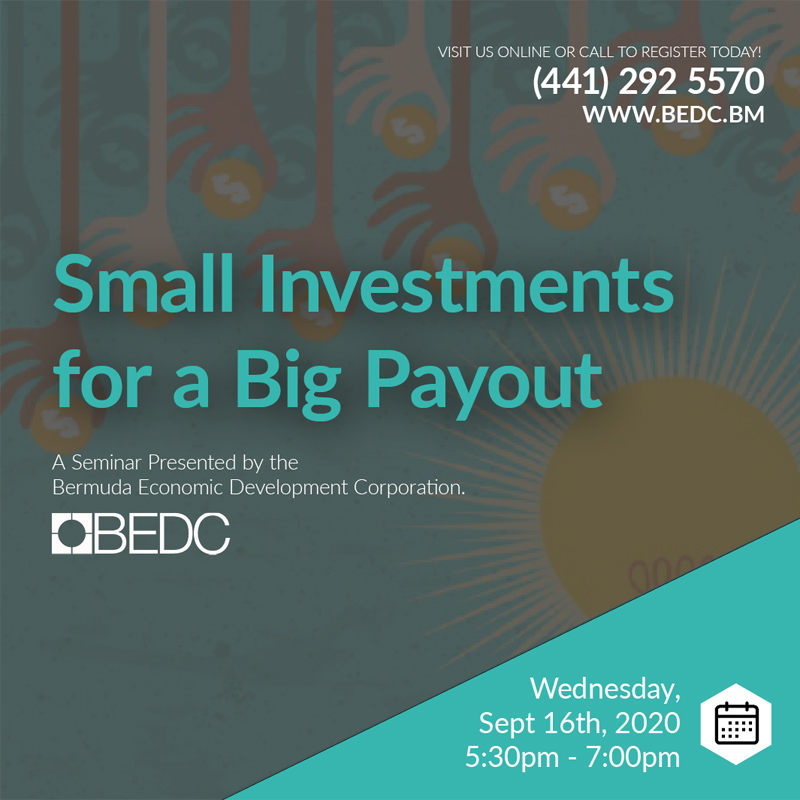 BEDC Small Investments For A Big Payout Bermuda Sept 2020