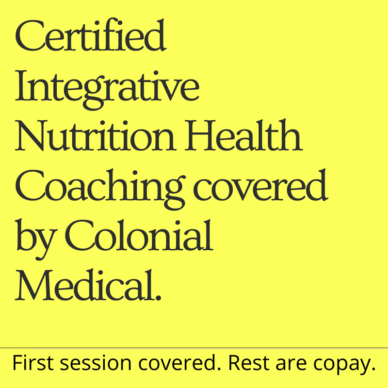 Certified Integrative Nutrition Health Coaching covered by Colonial Medical
