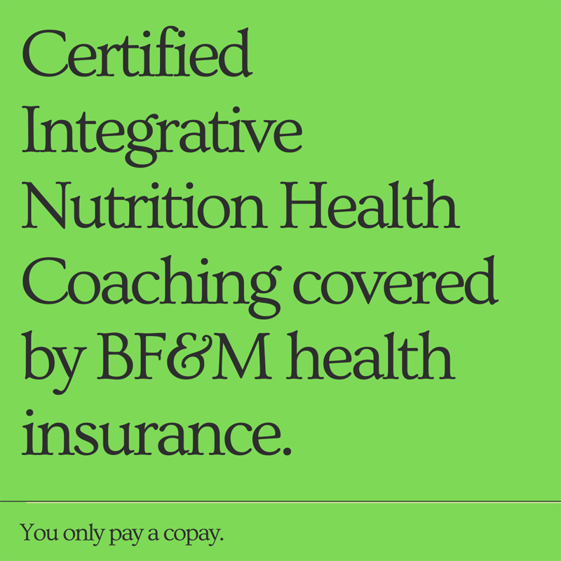 Copy of Certified Integrative Nutrition Health Coaching covered by BFM