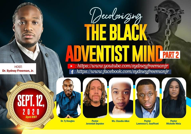 Decolonizing The Black Adventist Mind Bermuda Sept 2020
