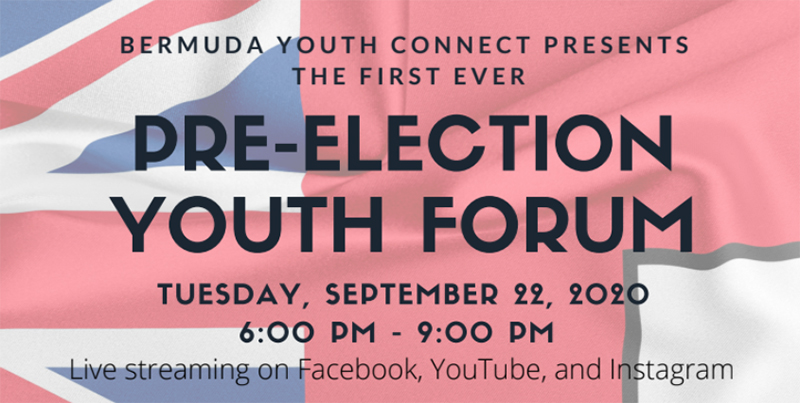 Pre-Election Youth Forum Streaming Bermuda Sept 2020