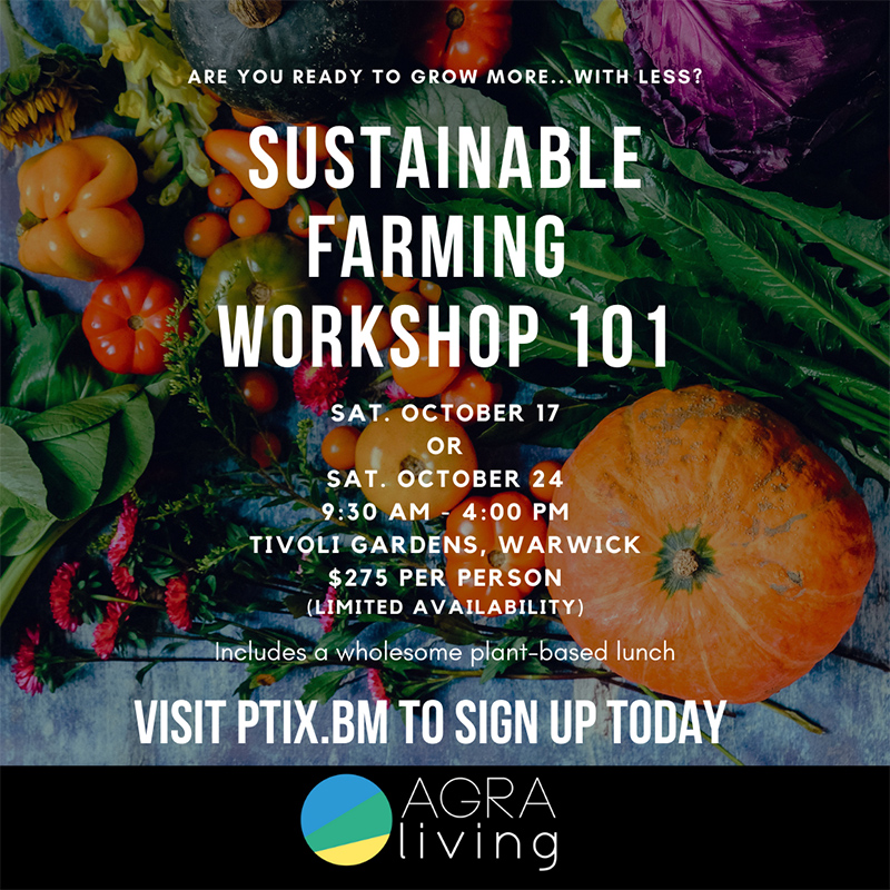 AgraLiving Sustainable Farming Workshops Bermuda Sept 2020