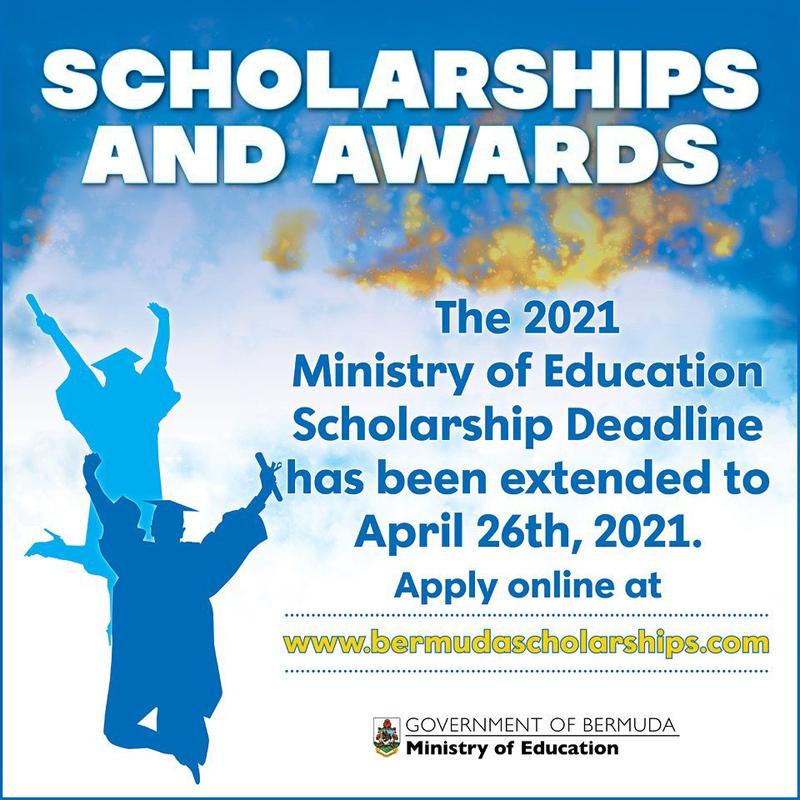 Scholarships and Awards deadline extended Bermuda April 2021