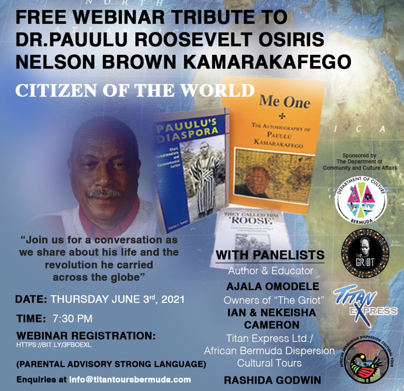 Free Webinar Tribute To Dr Pauulu RNOB Kamarakafego Bermuda May 2021