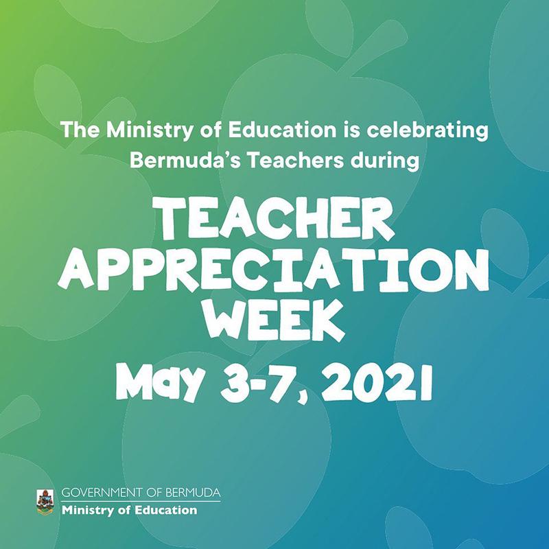Teacher Appreciation Week Bermuda May 2021