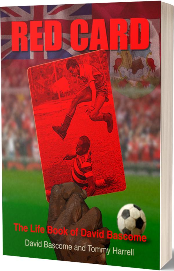 Red Card The Life Book Of David Bascome Bermuda June 2021