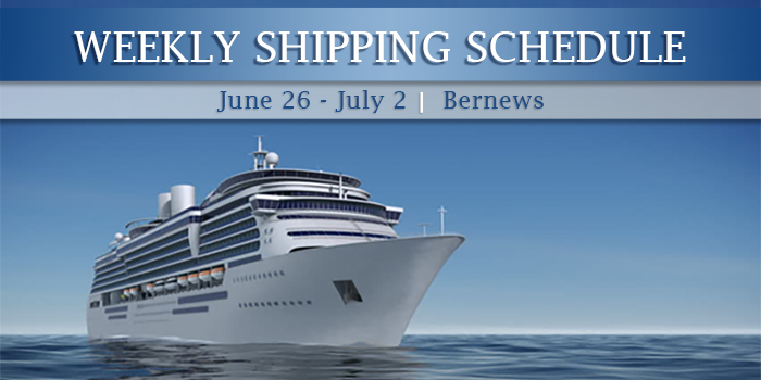 Weekly Shipping Schedule TC June 26 - July 2 2021