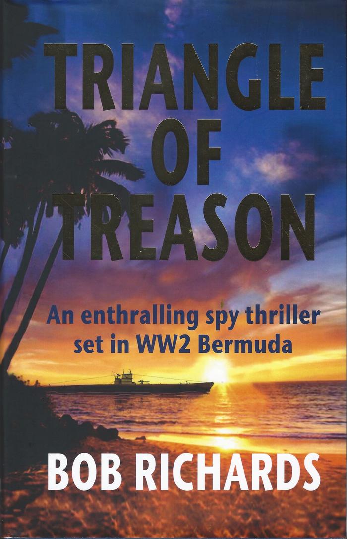 Triangle of Treason By Bob Richards Bermuda July 2021