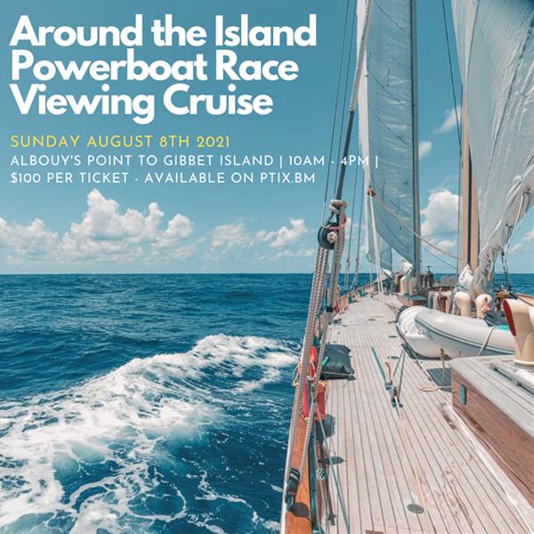 Around the Island Powerboat Race Viewing Cruise Bermuda Aug 2021